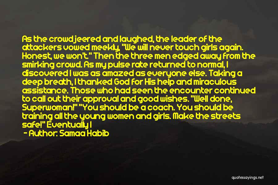 She's My Superwoman Quotes By Samaa Habib