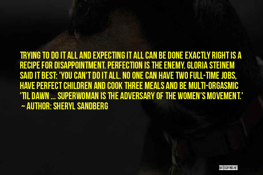 She's My Superwoman Quotes By Sheryl Sandberg