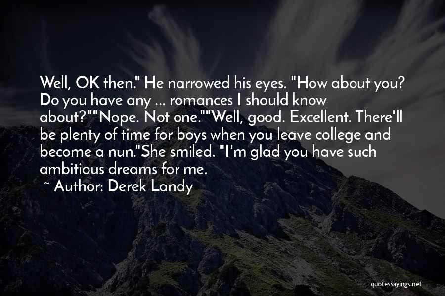 She's Not Ok Quotes By Derek Landy