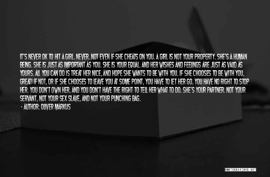 She's Not Ok Quotes By Oliver Markus