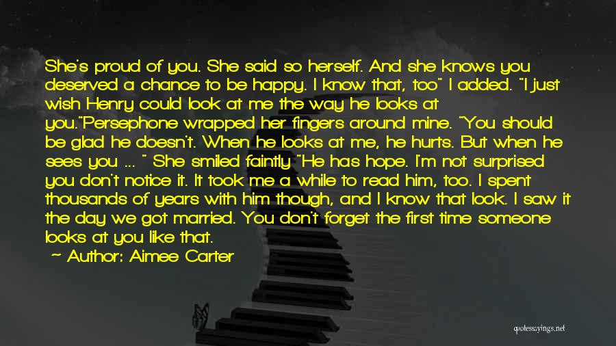 She's Not Proud Of Me Quotes By Aimee Carter