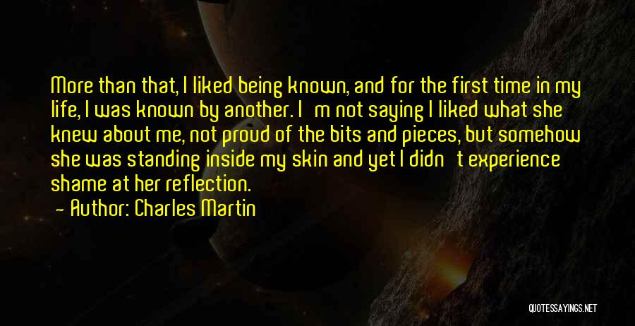 She's Not Proud Of Me Quotes By Charles Martin