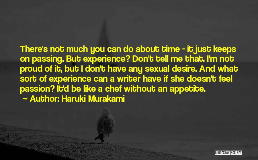 She's Not Proud Of Me Quotes By Haruki Murakami