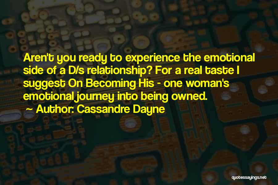 She's Not Ready For A Relationship Quotes By Cassandre Dayne