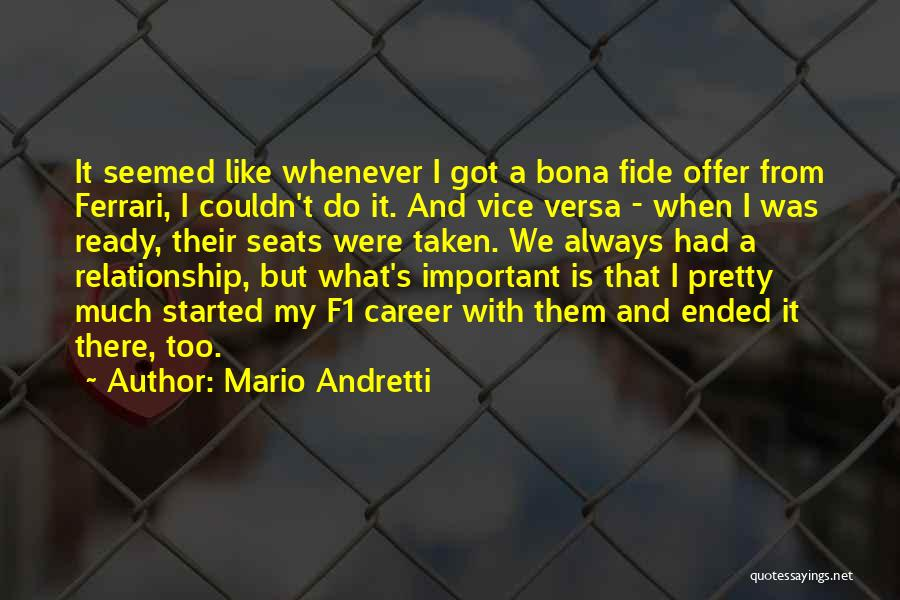 She's Not Ready For A Relationship Quotes By Mario Andretti
