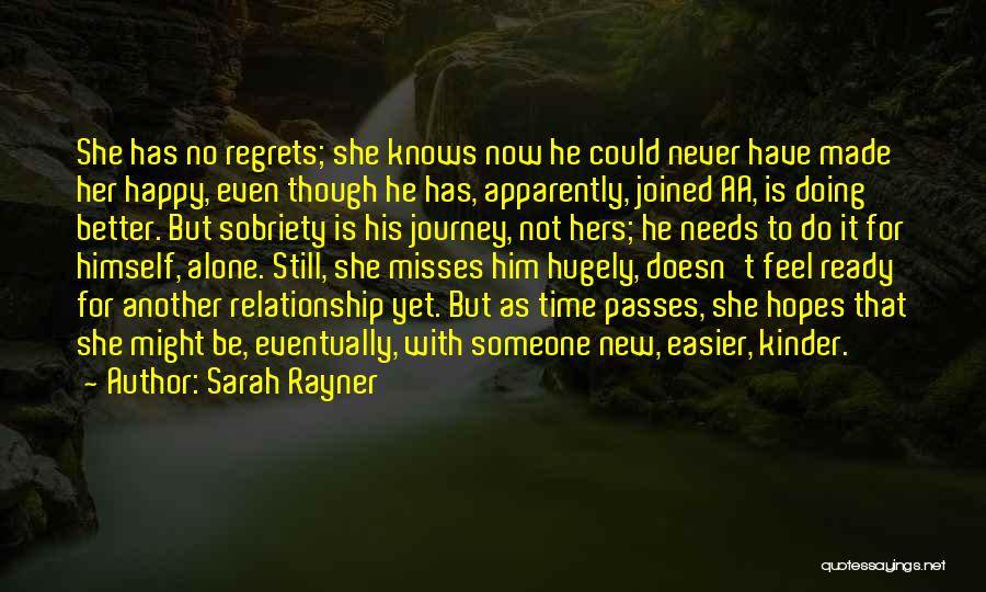She's Not Ready For A Relationship Quotes By Sarah Rayner