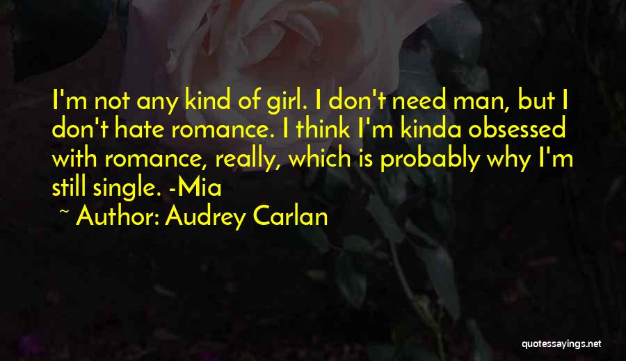 She's The Kinda Girl Quotes By Audrey Carlan