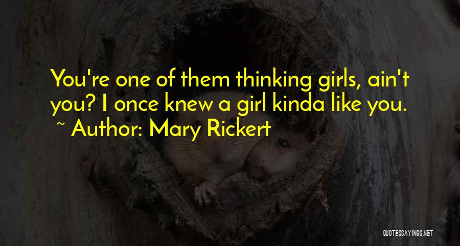 She's The Kinda Girl Quotes By Mary Rickert