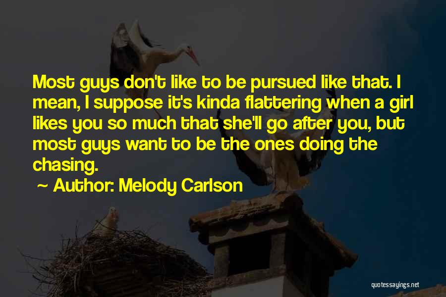 She's The Kinda Girl Quotes By Melody Carlson