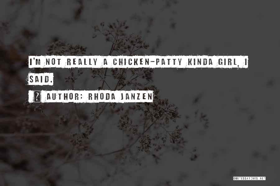 She's The Kinda Girl Quotes By Rhoda Janzen