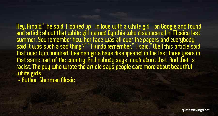 She's The Kinda Girl Quotes By Sherman Alexie