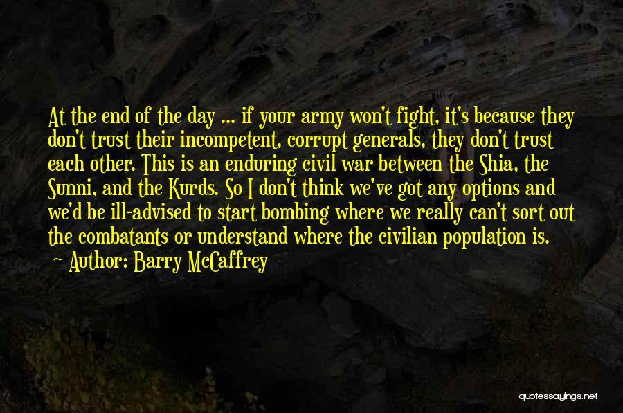 Shia Vs Sunni Quotes By Barry McCaffrey