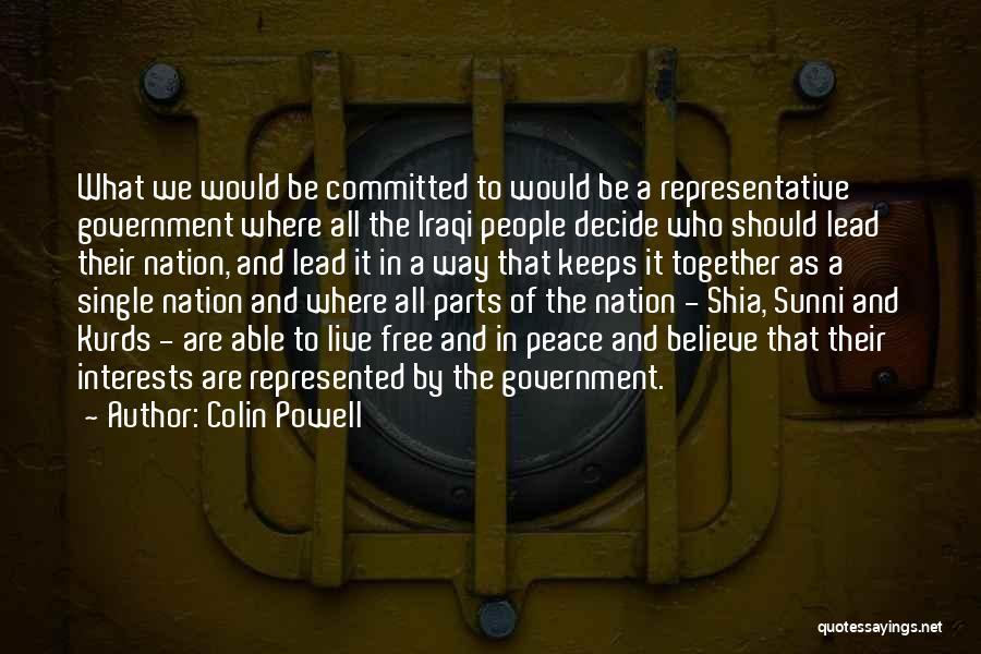 Shia Vs Sunni Quotes By Colin Powell