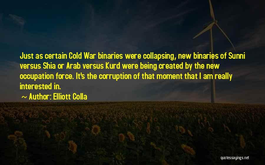 Shia Vs Sunni Quotes By Elliott Colla