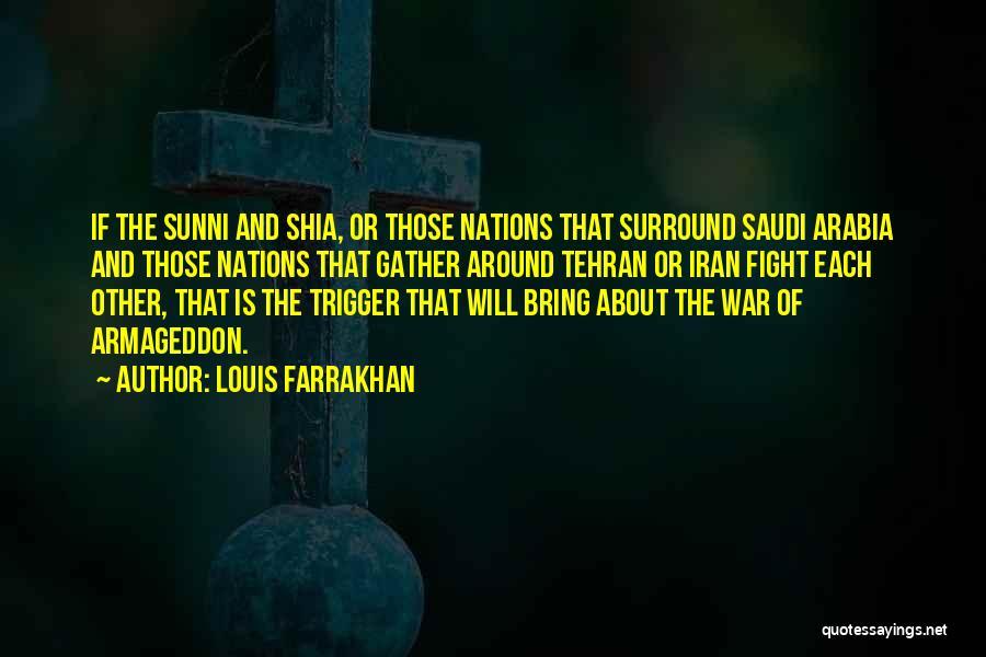 Shia Vs Sunni Quotes By Louis Farrakhan