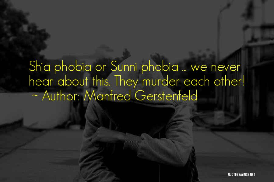 Shia Vs Sunni Quotes By Manfred Gerstenfeld