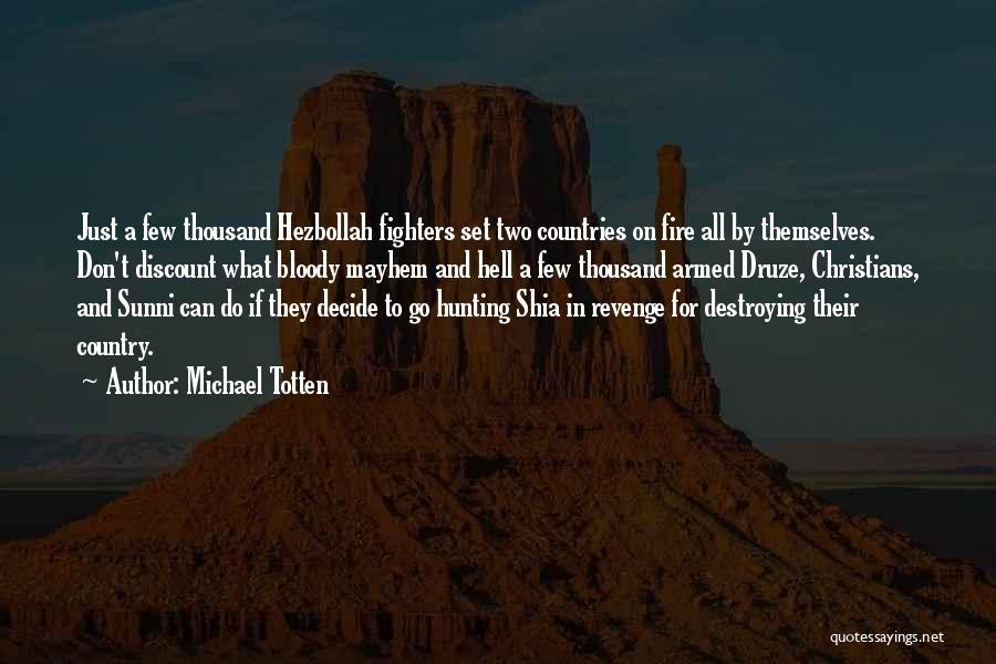 Shia Vs Sunni Quotes By Michael Totten