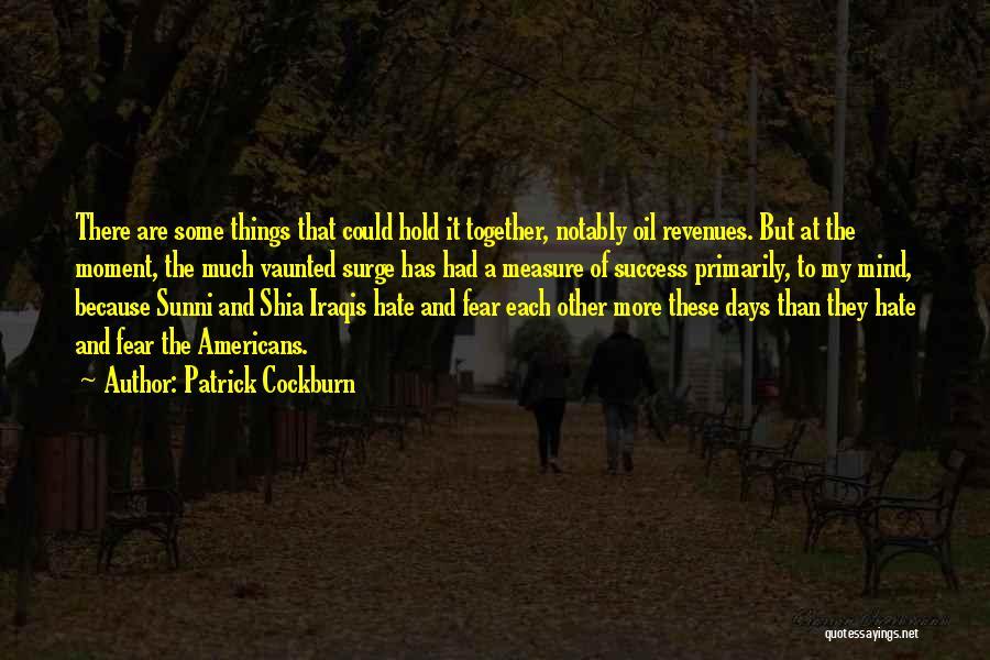 Shia Vs Sunni Quotes By Patrick Cockburn