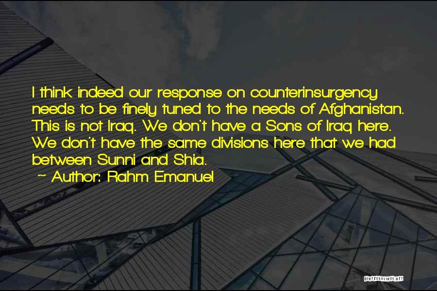 Shia Vs Sunni Quotes By Rahm Emanuel