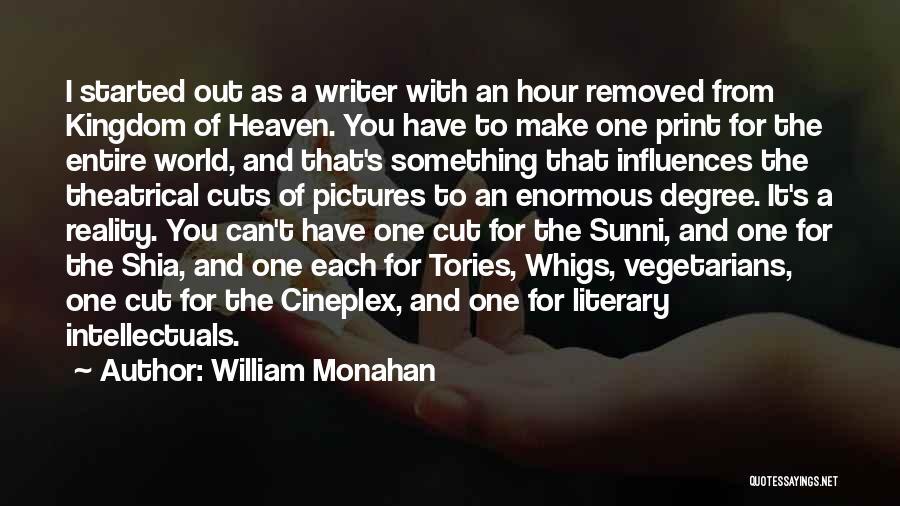Shia Vs Sunni Quotes By William Monahan