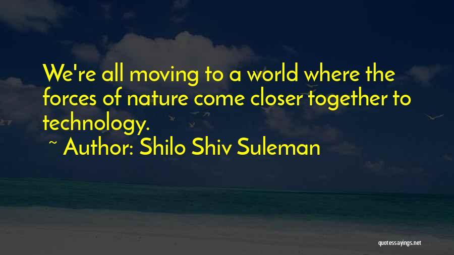 Shilo Shiv Suleman Quotes 668856