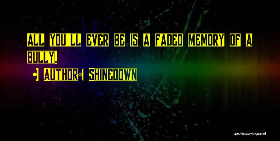 Shinedown Quotes 1933014