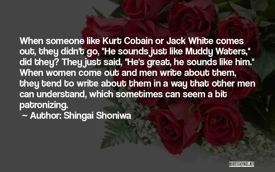 Shingai Shoniwa Quotes 1045637
