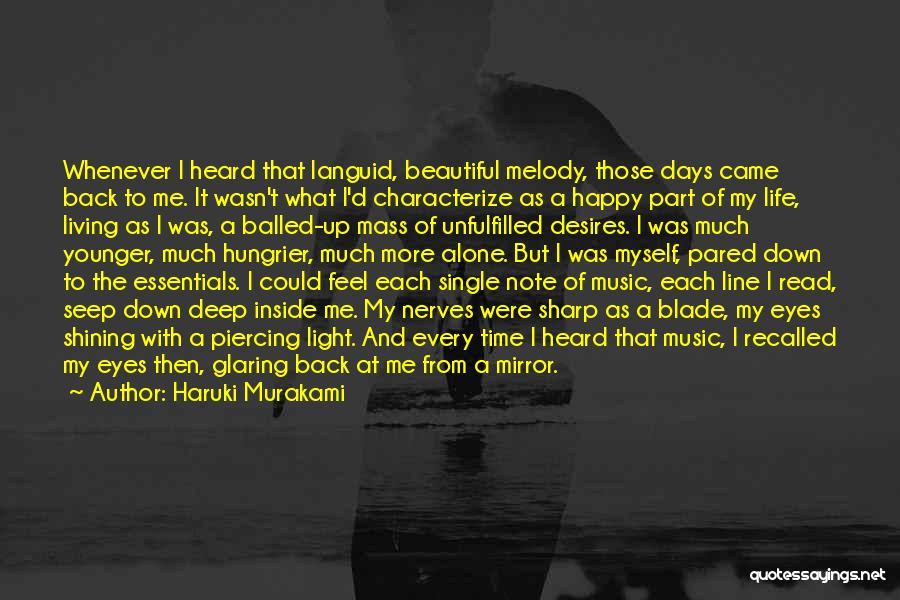 Shining A Light Quotes By Haruki Murakami