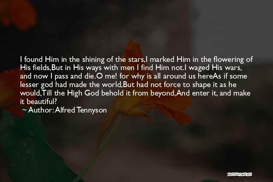 Shining Stars Quotes By Alfred Tennyson