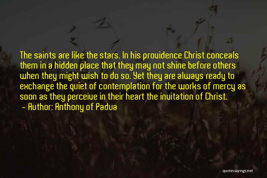 Shining Stars Quotes By Anthony Of Padua