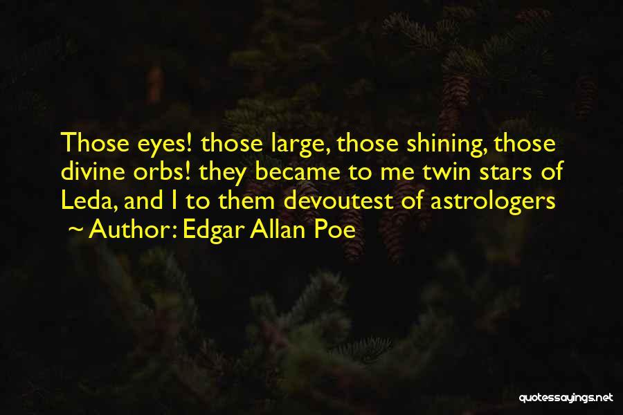 Shining Stars Quotes By Edgar Allan Poe
