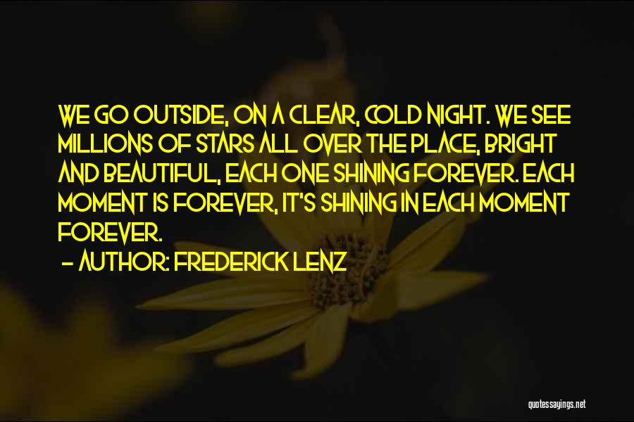 Shining Stars Quotes By Frederick Lenz