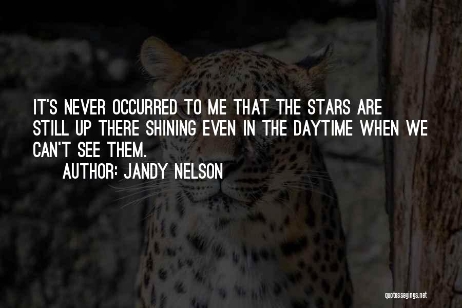 Shining Stars Quotes By Jandy Nelson