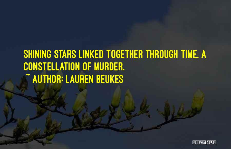 Shining Stars Quotes By Lauren Beukes