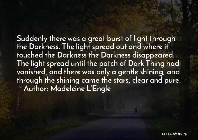 Shining Stars Quotes By Madeleine L'Engle