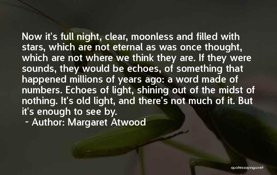 Shining Stars Quotes By Margaret Atwood