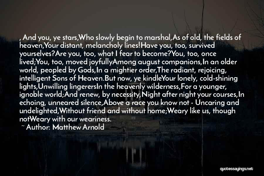 Shining Stars Quotes By Matthew Arnold