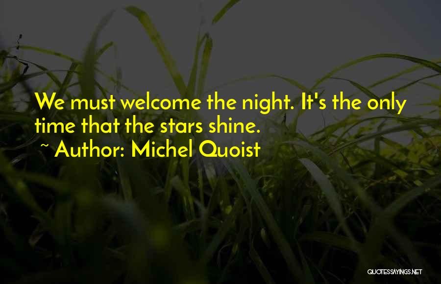 Shining Stars Quotes By Michel Quoist