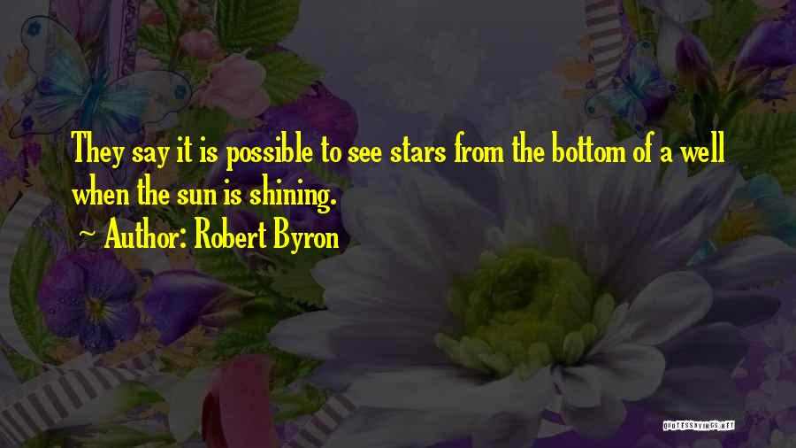 Shining Stars Quotes By Robert Byron