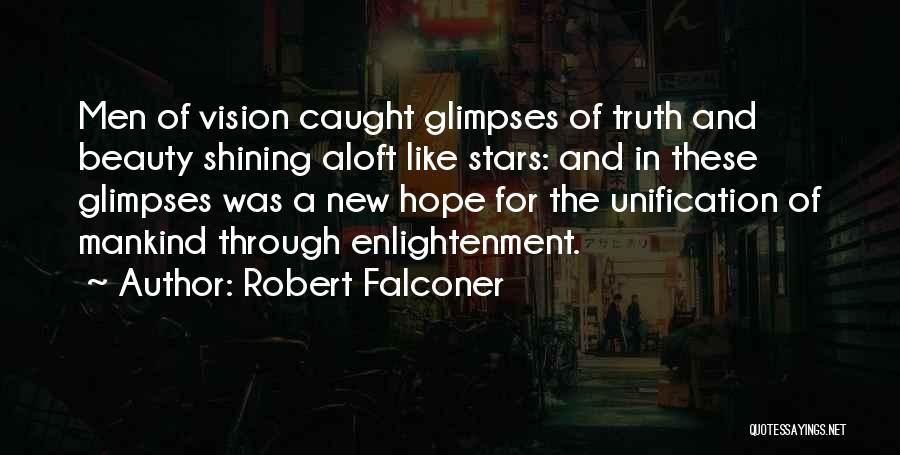 Shining Stars Quotes By Robert Falconer
