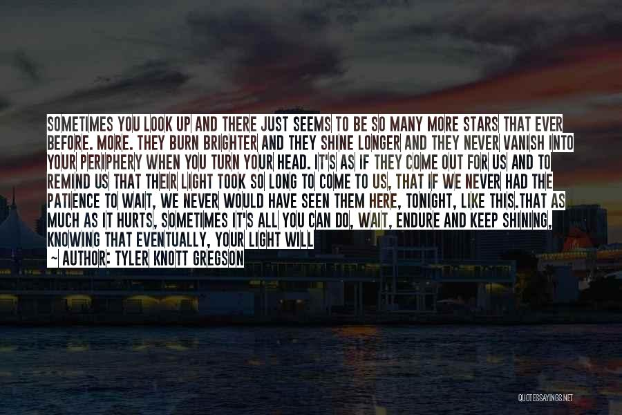 Shining Stars Quotes By Tyler Knott Gregson