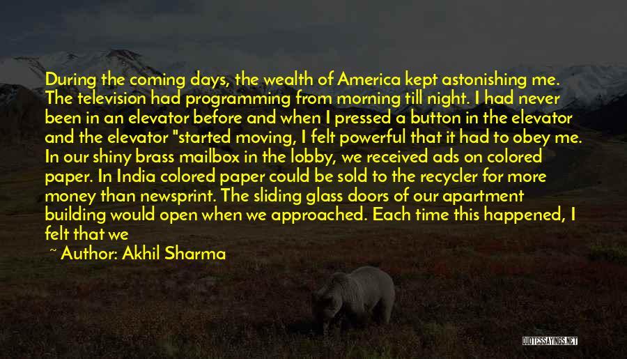 Shiny Morning Quotes By Akhil Sharma