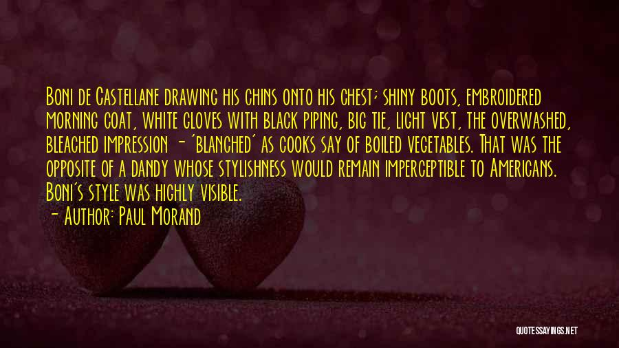 Shiny Morning Quotes By Paul Morand
