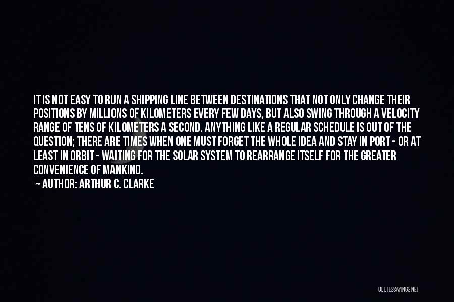 Shipping Quotes By Arthur C. Clarke