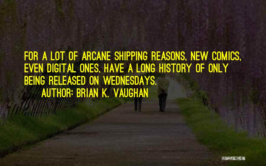 Shipping Quotes By Brian K. Vaughan