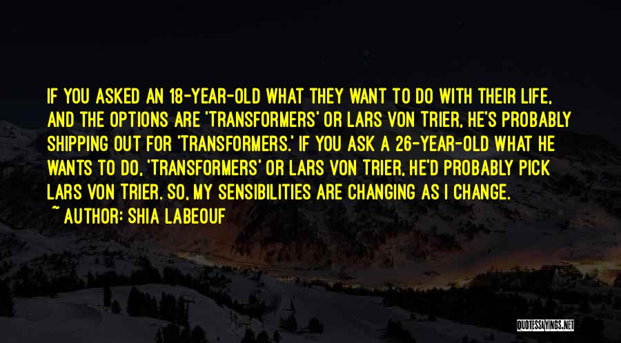 Shipping Quotes By Shia Labeouf