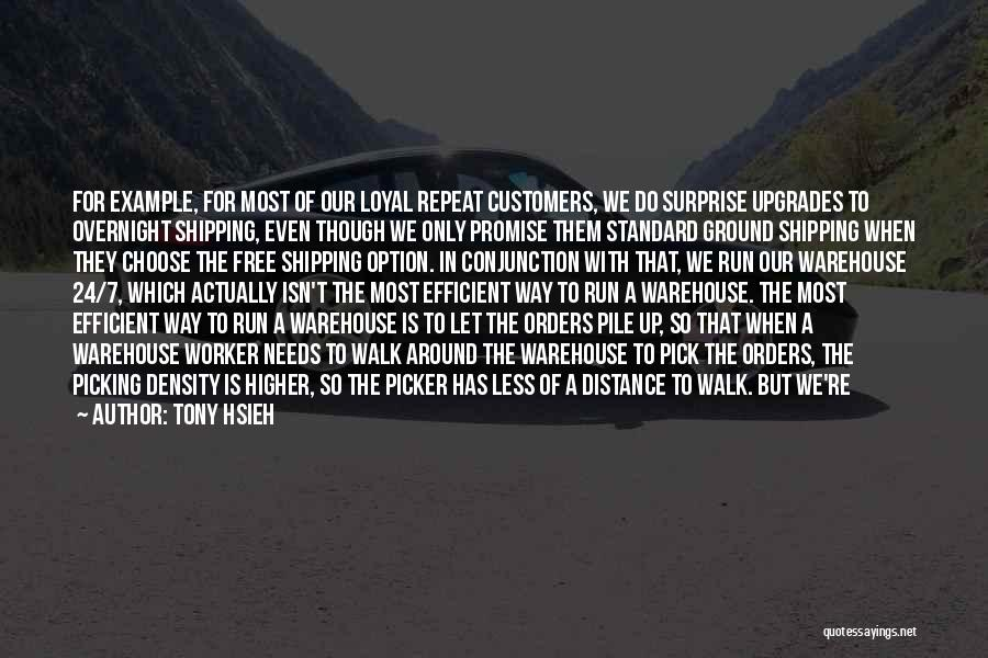 Shipping Quotes By Tony Hsieh