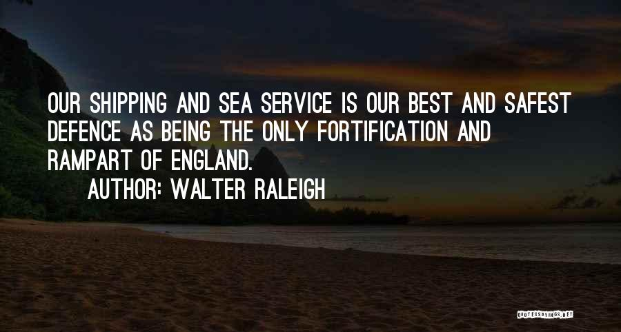 Shipping Quotes By Walter Raleigh