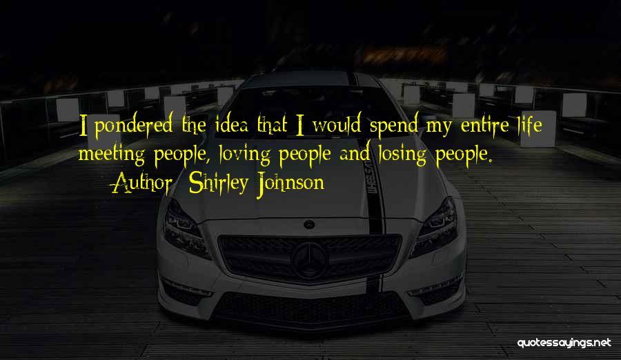 Shirley Johnson Quotes 1368718