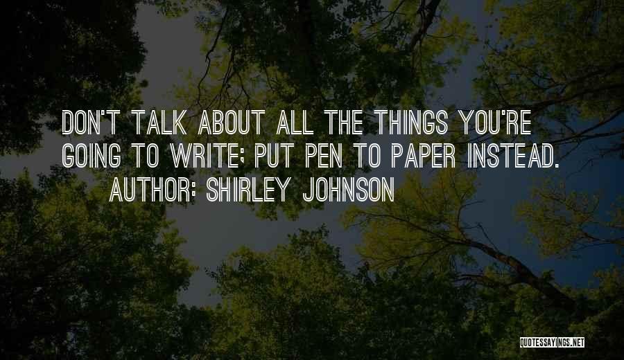 Shirley Johnson Quotes 638325
